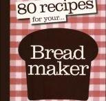 Bread machine recipes / by Janet Shaffer
