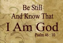 Be Still and Know I Am God / by Lisa Schoenrock