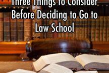 Law School? / by Jessie Buchanan