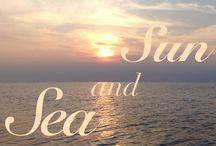 Sea and the sun.