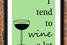 Wine alot!