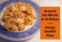 Kenya - Recipes / Featuring Recipes from Kenya for cooking with your kids as you explore the world in Around the World in 12 Dishes!