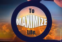 Life Maximization / Motivational quotes from our Chief Mentor Mr.Santosh Nair on Life Maximization.