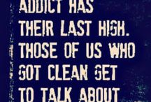 Sobriety Quotes / Addiction, recovery quotes. Inspiration, wisdom and humor.