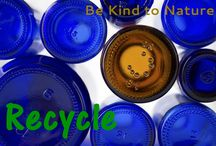 Go Green and Recycle / Let's be kind to Nature and wise