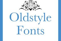 OLD STYLE FONTS / by Modrie Payne