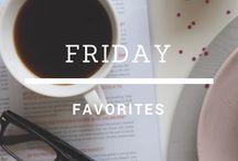 .friday favorites