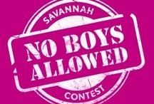 savannah no boys allowed / by Deborah Hein