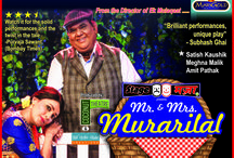 Mr. & Mrs. Murarilal - Hindi Play / Mr. Murarilal (Satish Kaushik) & Mrs. Murarilal (Meghna Malik) is a snappy tale of old age loneliness full of friendship, love and romance and yes, some suspense as well.  17 Sep (Saturday) - 05:00 PM & 08:00 PM 18 Sep (Sunday) - 05:00 PM & 08:00 PM