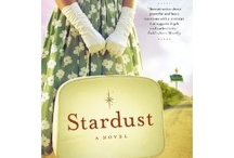 Stardust: A Novel / When the sign of the Stardust flickers, the unexpected begins. From the bayou country of East Texas comes an intriguing tale of courage, forgiveness, and new beginnings.