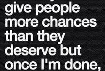 Quotes. / Deep huh?