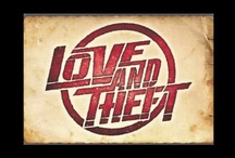 Love and Theft / by Crystal Heavin