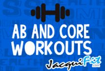 Ab and Core Workouts / All about abs!  / by Jacqui Blazier, www.jacquifit.com