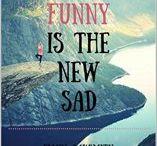 Funny is the New Sad -- Short Stories/Memoir-ish