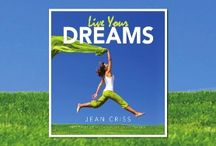 LIVE Your Dreams / Various images used in this book - humorous, comical, inspirational - preview a sample of my illustrations from these well known authors!  Place your order today for soft cover ($28.99/list) or e-book ($7.99 list)! Discounts available. http://jeancrissmedia.com/live-your-dreams/