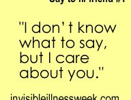 Things to say to a friend with an invisible illness