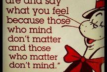 Dr. Seuss Wisdom / by Mary Kay Crawford