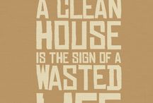 Cleaning Quotes / by Vicky S.