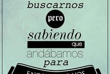 Frases  / by Andrea Labarca