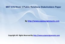 MKT 578 Week 3 Public Relations Stakeholders Paper / Working with MKT 578 Week 3 Public Relations Stakeholders Paper help may seem difficult until you are the part of http://www.UOPeAssignments.com/ . Be and part and know the difference in your grade.