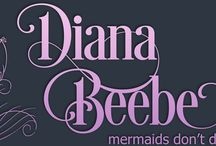 My Blog: Mermaids Don't Do Windows / Topics from my blog: http://dianabeebe.com