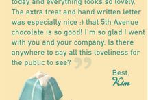 Sweet Words / We always love it when people share their kind thoughts about our chocolate and fudge!