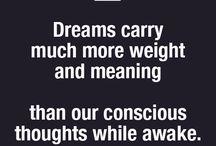 •Dreams•