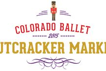 Colorado Ballet Nutcracker Market / Colorado Ballet Nutcracker Market / by ColoradoBallet