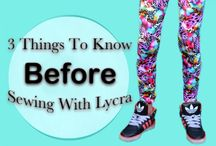 Lycra fabric sewing patterns & tips / Do you have that stash of Lycra fabric that's sitting there waiting to be used? If you need some tips and ideas of what to make with your Lycra fabric, this is your go-to destination...