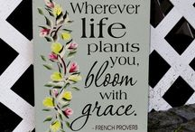 Garden Sayings and Signs and Inspiration / by Bernadette Fox