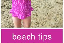 Beach Trip Tips / Tips for a beach day with kids.