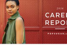 Career Report 2016 / Findings from the PopSugar Insights 2016 Career Report of over 2,000 women.