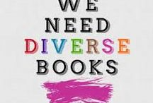 We Need Diverse Books / by Lake Oswego Library Youth Services