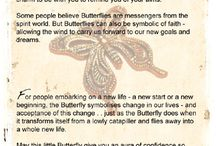 Butterfly jewellery / Butterfly necklaces and other butterfly jewellery to signify change: Although thought of by some people as a messenger from the spirit world, the Butterfly is primarily believed to be a symbol of a new life, and of letting go of old cycles and of finding one's true inner self.