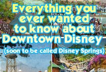 Disney Travel Tips - Downtown Disney / by Deanne Jacobs