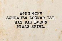 Weisheiten ;)