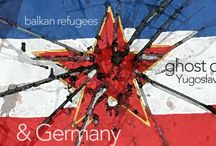 The Ghost of Yugoslavia / Yugoslavia: WWII, the aftermath, the breakup, Middle East refugees