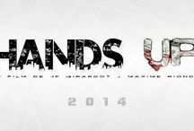 Film HANDS UP / Un film de JP GIRARDOT / MAXIME RIONDET