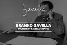 dr. Branko Gavella / Branko Gavella was a theatre director, general manager, pedagogist, theatrologist, theatre critic and translator. He was the founder of the Academy of Theatrical Arts in Zagreb (1950) and one of the founders of Zagreb Drama Theatre (1953), today Gavella Theatre.