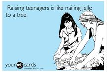 Raising a teenager / by Holly Teclaw