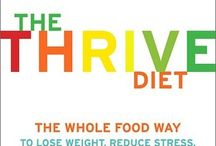 Thrive food / Everything thrive / by Megan Andelin