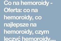 Co na hemoroidy
