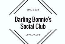 Darling Bonnie's Social Club (Public) / The Darling Bonnie Social Club atmosphere & aesthetic: Satirical & Serious. Vintage & Modern. High & Low. Soft & Strong. Glamorous & Empowered. Darling & Bonnie. DBXCO.CLUB