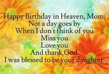 Happy birthday mum in heaven