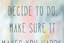 quotes / Pin all quotes that make you happy!!