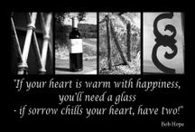 Lover Of Wine / by Crystal Stricklin-Smith