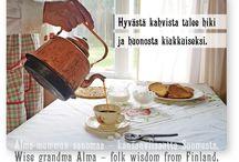 Alma-mummun sanomaa - kansanviisautta Suomesta  Wise grandma Alma – folk wisdom from Finland / http://www.paperisilppuri.fi/almamummunsanomaa.html  Postcards with attitude - Folk Wisdom from Finland