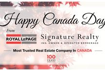 Royal LePage Signature 100% Canadian / Celebrate Canada Day and Royal LePage as Canada's Most Trusted Real Estate Company, proudly Canadian serving Canadian families for over 100 years.