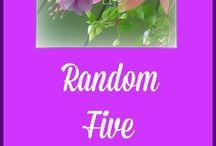 Random Five on Friday / Blog posts based on the Random Five on Friday Meme