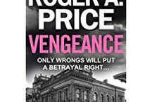 VENGEANCE - the brand new crime thriller / 'Only wrongs will put a betrayal right'.